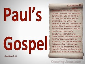 Galatians 1:11 Paul's Gospel. Not Received From Man red