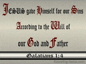 Galatians 1:4 He Gave Himself For Our Sins (silver)