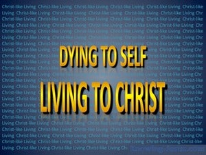 Dying To Self Living To Christ yellow