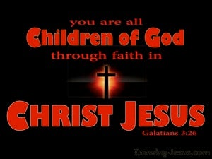 Galatians 3:26 Sons of God Through Faith in Christ red
