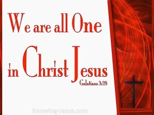 Galatians 3:28 All One In Christ Jesus (white)
