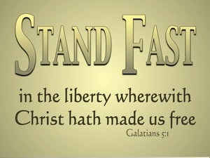 Galatians 5:1 Stand Fast (gold)
