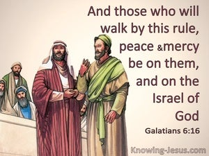Galatians 6:16 Peace And Mercy On Those Who Walk By This Rule (beige)