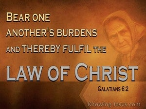 Galatians 6:2 Bear Each Others Burdens Fulfil Christ's Law (brown)