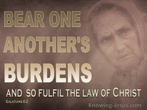 Galatians 6:2 Bear Each Others Burdens Fulfil Christ's Law (gray)