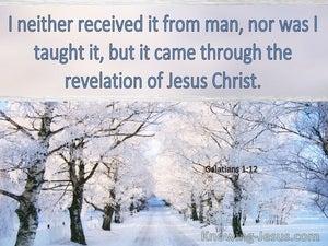 Galatians 1:12 It Came Through Revelation Of Jesus Christ (windows)04:07