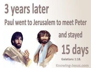 Galatians 1:18 Oaul Went To Jerusalem To Meet Peter (brown)