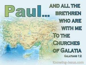 Galatians 1:2 To The Churches Of Galatia (green)