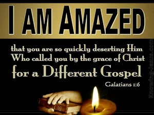 Galatians 1:6 You Are Leaving The Gospel Of Grace (gold)