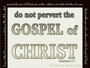 Galatians 1:7 Do Not Pervert The Gospel Of Christ (beige)