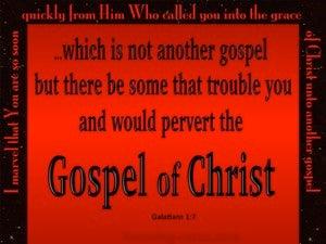 Galatians 1:7 Do Not Pervert The Gospel Of Christ (red)