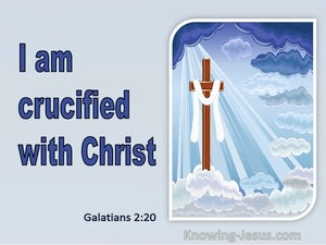 Galatians 2:20 Crucified With Christ (utmost)03:08