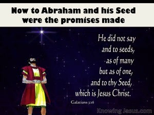 Galatians 3:16 To Abraham Were The Promises Made (blue)