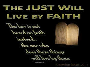 Galatians 3:12 The Law is Not Based on Faith (black)