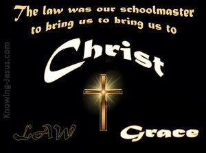 Galatians 3:24 The Law a Schoolmaster (black)