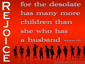 Galatians 4:27 Rejoice You Desolate Woman (red)