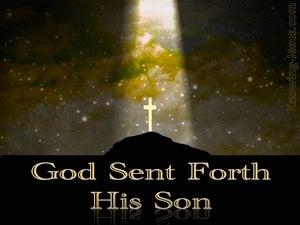 Galatians 4:4 God Sent Forth His Son (gold)