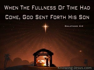 Galatians 4:4 When The Fullness Of Time Had Come God Sent Forth His Son (windows)03:14