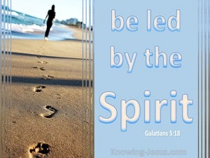 Galatians 5:18 Be Led By The Spirit (blue)