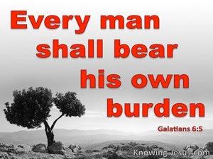 Galatians 6:5 Every Man Shall Bear His Own Burden (gray)