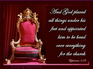 Ephesians 1:22 All Things Under His Feet