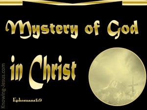Ephesians 1:9 Mystery Of God In Christ (gold)