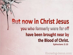 Ephesians 2:13 Brought Near By The Blood Of Christ pink