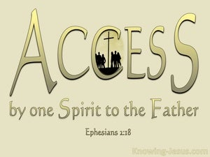 Ephesians 2:18 Access By One Spirit To The Father gold