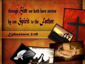 Ephesians 2:18 Access By One Spirit To The Father red