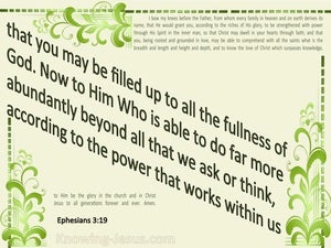 Ephesians 3:19 Filled To All The Fullness Of God green