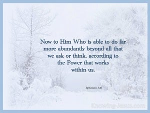 Ephesians 3:20 He Is Able To Do Far More Abundanty blue