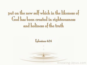 Ephesians 4:24 Put On The New Self white