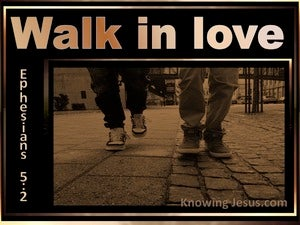 Ephesians 5:2 Walk In Love gold