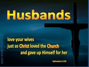 Ephesians 5:25 Husbands Love Your Wives blue