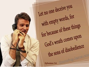 Ephesians 5:6 Dont Be Deceived By Empty Wpords (brown)