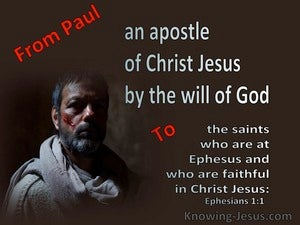 Ephesians 1:1 Paul An Apostle To The Saints In Ephesus (brown)