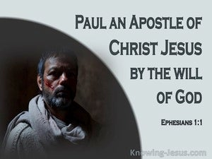 Ephesians 1:1 Paul An Apostle To The Saints In Ephesus (gray)