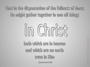 Ephesians 1:10 All Things In Christ (silver)