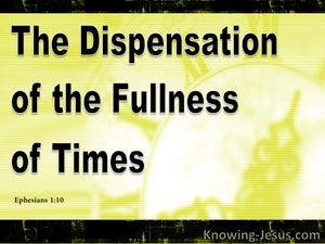 Ephesians 1:10 The Dispensation Of The Fullness Of Time (black)