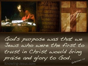 Ephesians 1:12 To Bring Glory To God (brown)