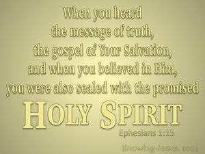 Ephesians 1:13 Sealed With The Holy Spirit (yellow)
