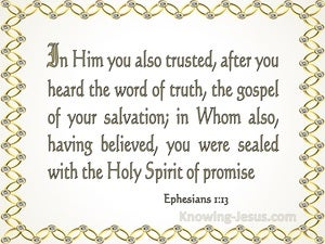 Ephesians 1:13 You Were Sealed In Him With The Holy Spirit Of Promise (yellow)