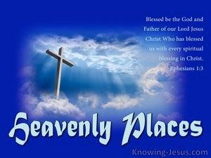 Heavenly Places (devotional) - Ephesians 1:3