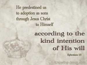 Ephesians 1:5 God Predestined Us To Adoption As Sons (beige)
