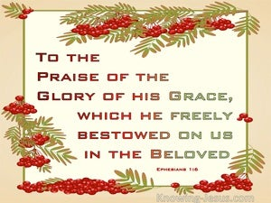 Ephesians 1:6 Wherein He Hath Made Us Accepted In The Beloved (green)
