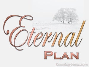 Ephesians 2:15 That He might make the two into one new man, thus establishing peace (gray) The Eternal Plan (devotional)