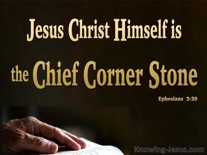 Ephesians 2:20 Jesus Christ The Chief Corner Stone (black)