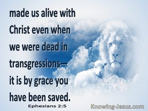 Ephesians 2:5 Made Us Alive With Christ (white)