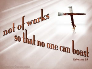 Ephesians 2:9 Not Of Works (brown)