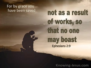 Ephesians 2:9 Not of Works Lest Any Man Should Boast (brown)